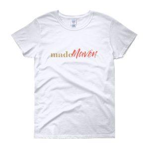 MADE Maven Women's Short Sleeve T-shirt