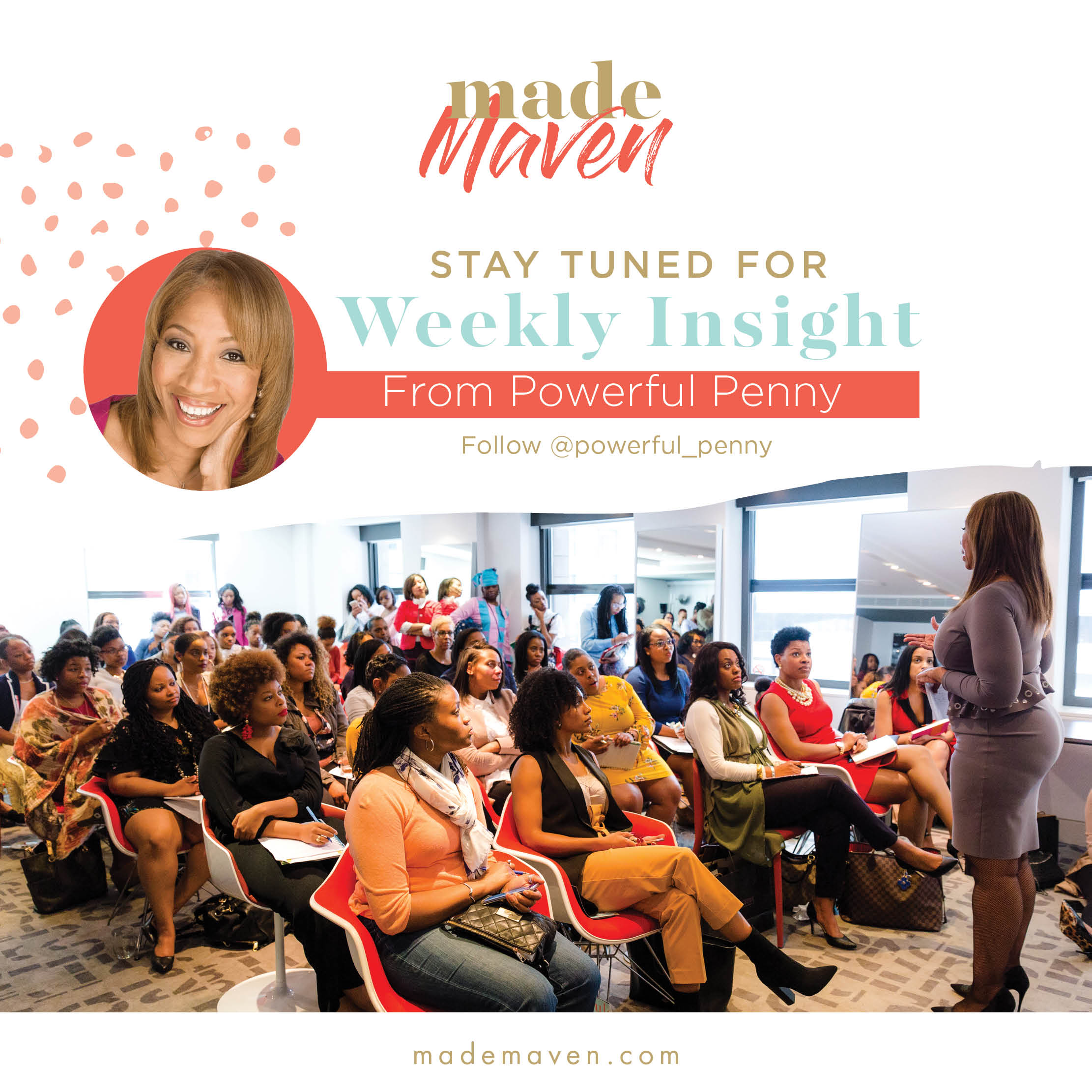 MADE Maven Weekly Insight from Powerful Penny